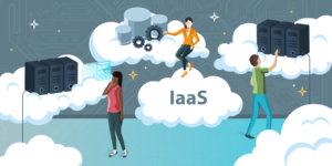 IaaS: start afresh with Infrastructure as a Service (part 2)